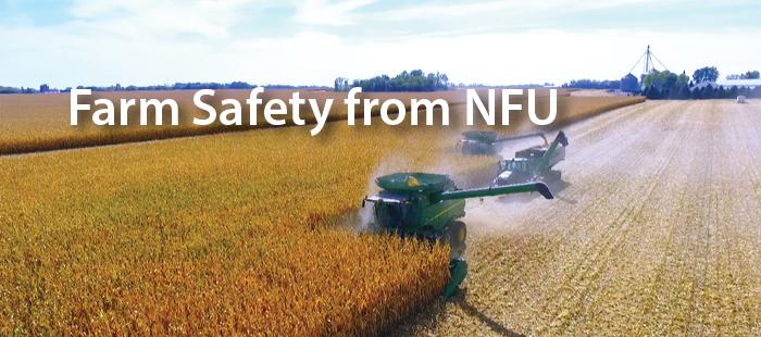Farm Safety Courtesy of National Farmers Union