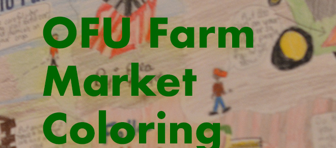 OFU Farm Market Coloring Contest – Get Involved!